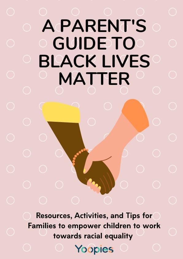 Black Lives Matter Guide for parents